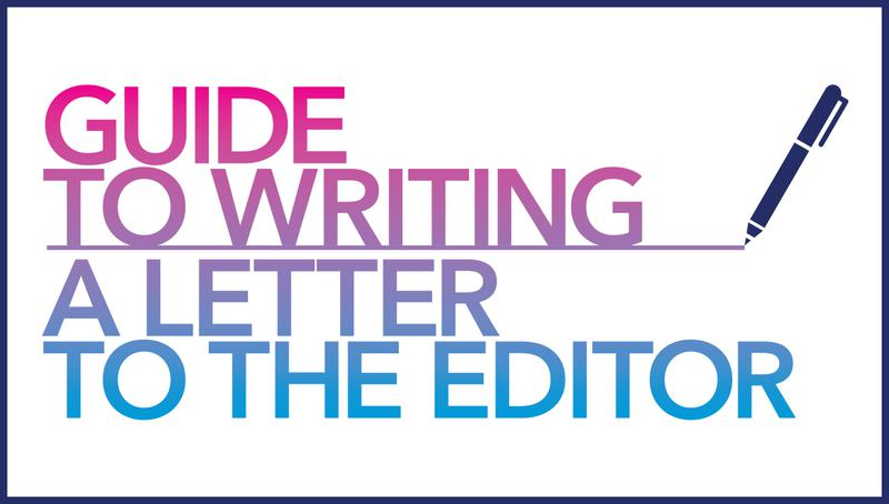 why write a letter to the editor lte